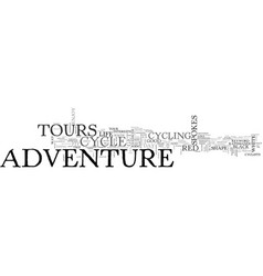adventure cycle tours text word cloud concept vector image vector image