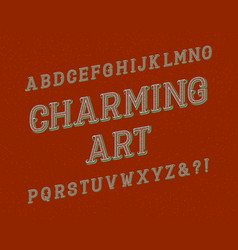 charming art typeface vintage font isolated vector image