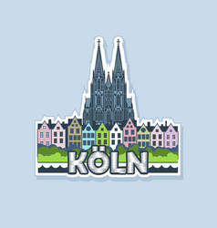 colorful sticker or magnet city cologne vector image