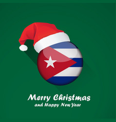 Flag of cuba merry christmas and happy new year vector