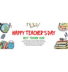 Happy teacher day with school equipment element vector