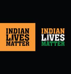 Indian lives matter vector