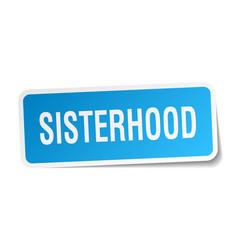 Sisterhood square sticker on white vector