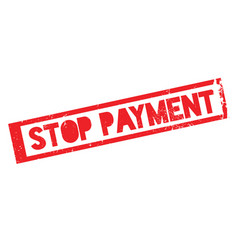 Stop payment rubber stamp vector