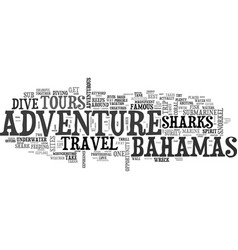 adventure in bahamas travel and tours text word vector image