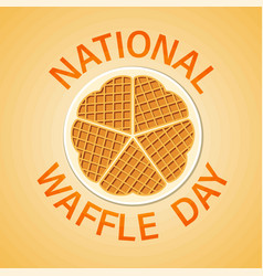 National waffle day in usa on august 24th vector
