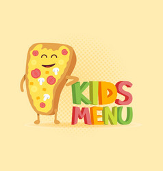 kids menu funny 3d sign with pizza characters vector image vector image