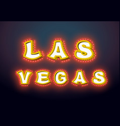 las vegas sign with glowing lights retro label vector image vector image
