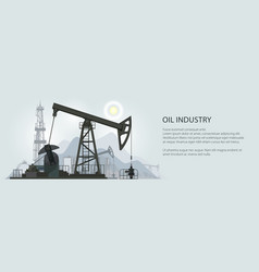 oil industry banner vector image