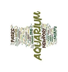 The newport aquarium text background word cloud vector