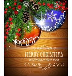 Baubles and fir branches on wooden board vector image