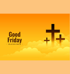Good friday poster design with cross and clouds vector