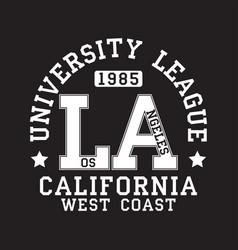 los angeles la california typography for t-shirt vector image