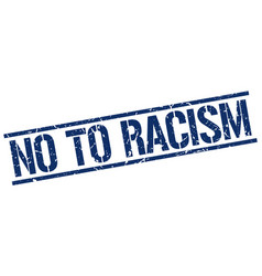 No to racism stamp vector