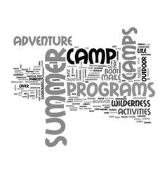 Adventure summer camps the best ones text word vector