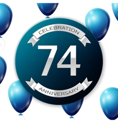 Silver number seventy four years anniversary vector