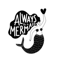 with cartoon mermaid holding heart and lettering vector image