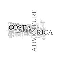 Adventure tour in costa rica text word cloud vector