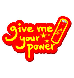 Give power vector
