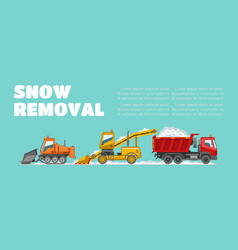 Snow removal banner inscription background vector