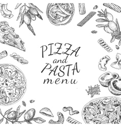 Ink hand drawn pizza and pasta menu template vector image