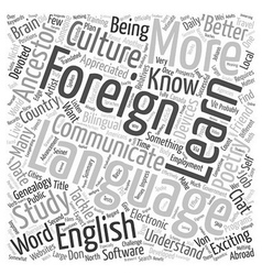 Why Should I Learn a Foreign Language text vector