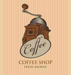 banner for coffee shop with coffee grinder vector image vector image