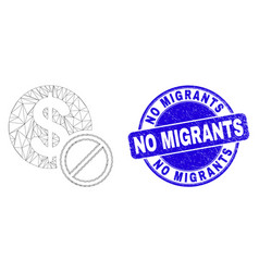 Blue scratched no migrants stamp seal and web vector