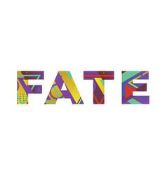 Fate concept retro colorful word art vector