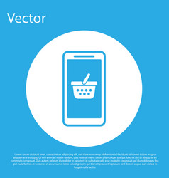 blue mobile phone and shopping basket icon vector image