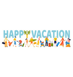 summer rest people happy vacation lettering vector image