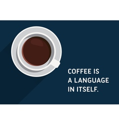 Coffee Quote vector image vector image