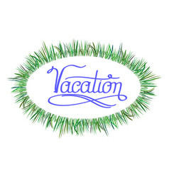 blue lettering vacation text with green fresh vector image