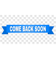 Blue stripe with come back soon title vector