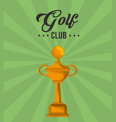 Golf club gold trophy winner vector