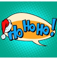 hohoho Santa Claus good laugh comic bubble text vector image