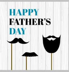 Happy fathers day card with mustache photo props vector