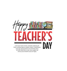Happy teacher day with books hand drawn on white vector