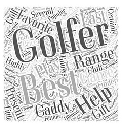 Best Present for Golfers Word Cloud Concept vector