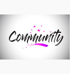 Community handwritten word font with vibrant vector