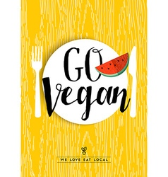 Go vegan restaurant menu poster design with fruit vector image