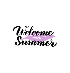 welcome summer lettering vector image vector image