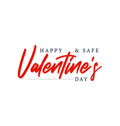 happy and safe valentines day isolated on white vector image