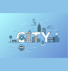 thin line design concept for word city vector image
