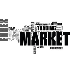 what is forex market text word cloud concept vector image