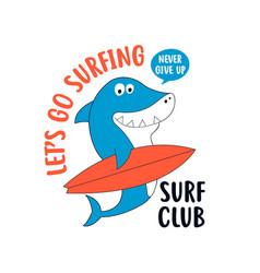 hand drawing shark print design with slogan vector image