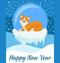 Happy new year congratulation from corgi poster vector