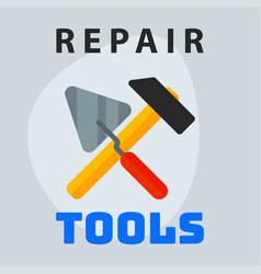 repair tools hammer trowel icon creative graphic vector image vector image