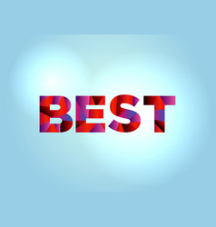 best concept colorful word art vector image