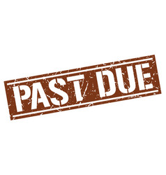 Past due square grunge stamp vector